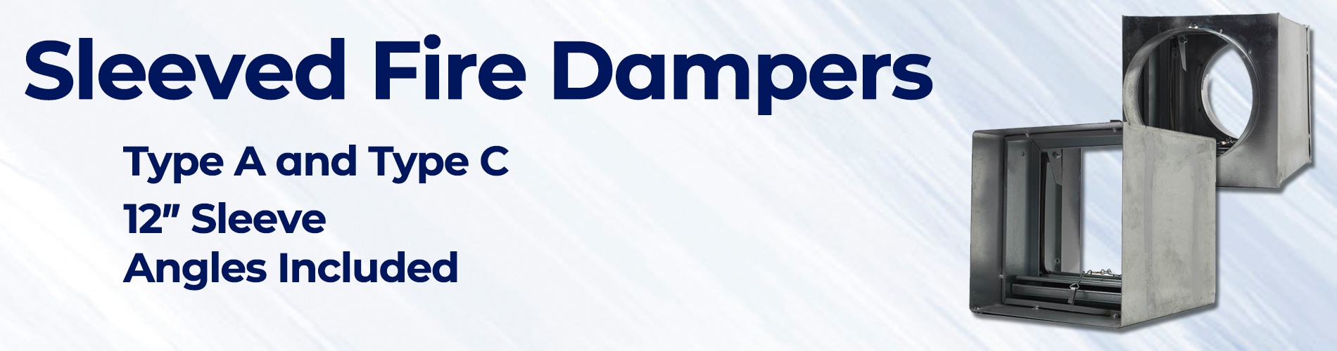 Sleeved Fire Dampers