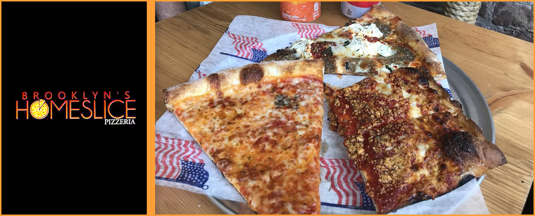 Brooklyn's Homeslice Pizzeria is a Pizza Restaurant in Brooklyn, NY