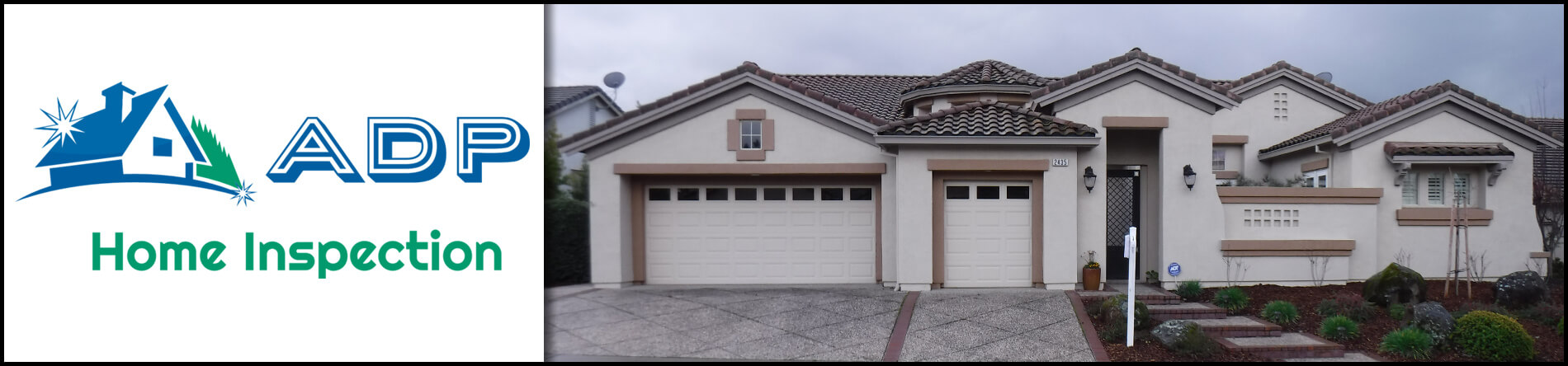 ADP Home Inspection is an Inspection Company in Lincoln, CA