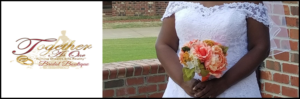 Together As One Bridal Boutique  is a Bridal Boutique in Fayetteville, NC