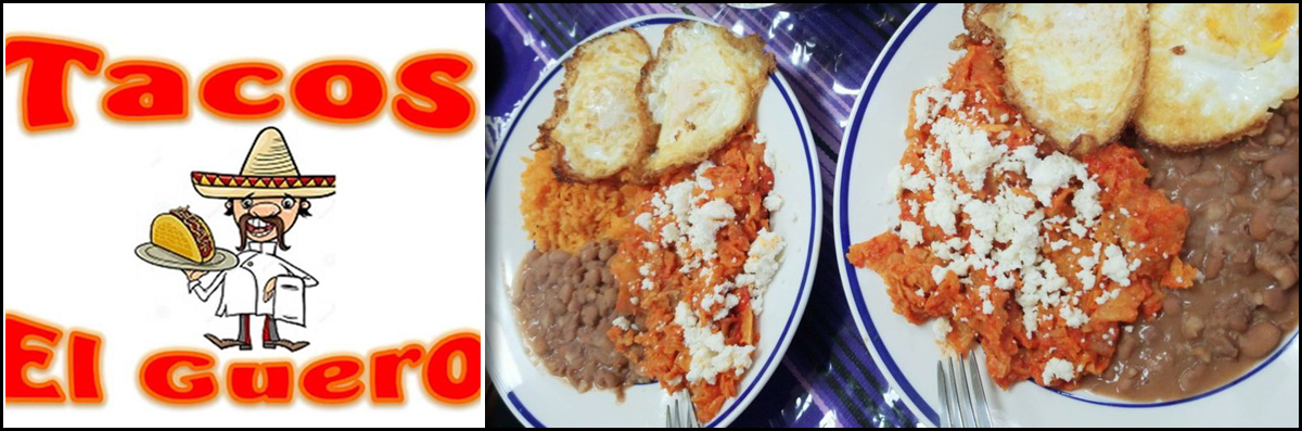 Tacos Del Guero Serves Mexican Food in Gilroy, CA