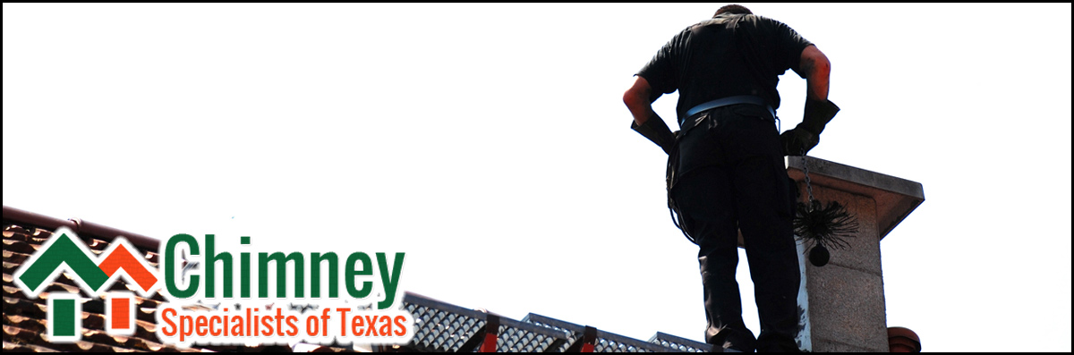 Chimney Specialist of Texas Does Chimney Inspections in Houston, TX