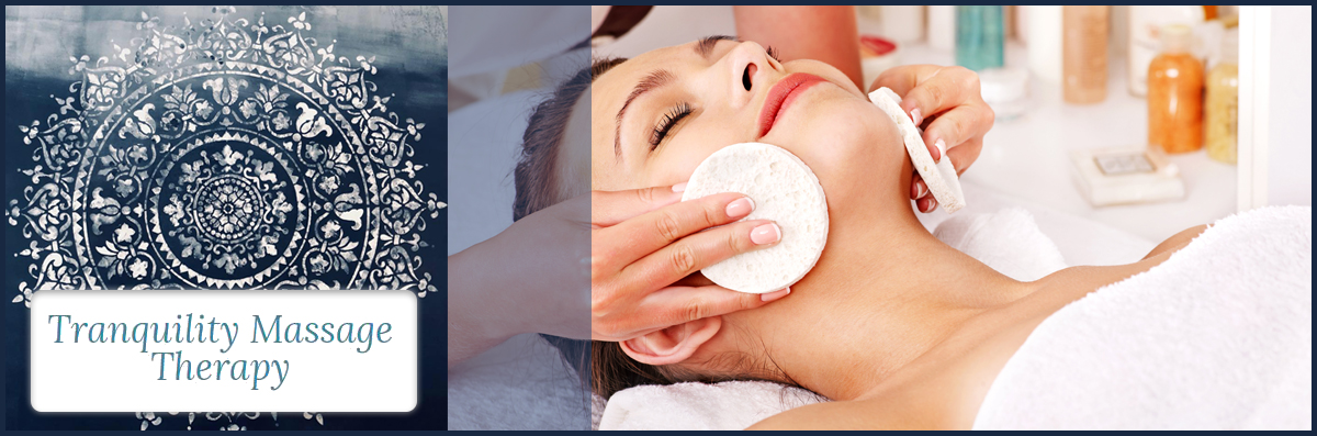 Tranquility Massage Therapy offers Facials in Phoenix, NY
