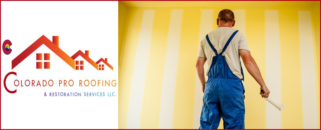 Colorado Pro Roofing & Restoration Services, LLC Provides Painting Services in Colorado Springs, CO