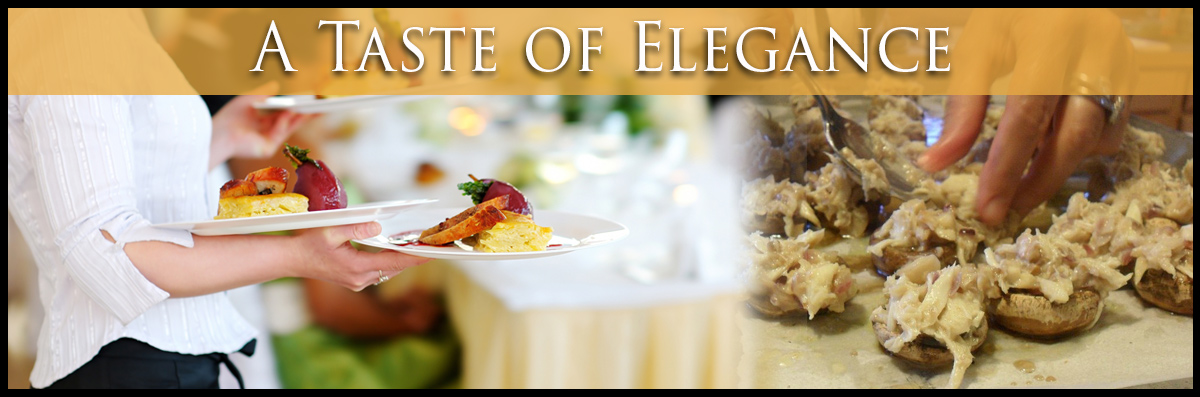 A Taste of Elegance provides Private Event Catering in Bellingham, WA