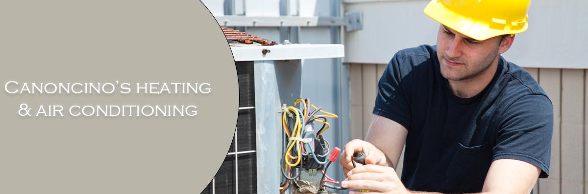 Canonico's Heating & Air Conditioning offers HVAC Repair in Santa Rosa, CA
