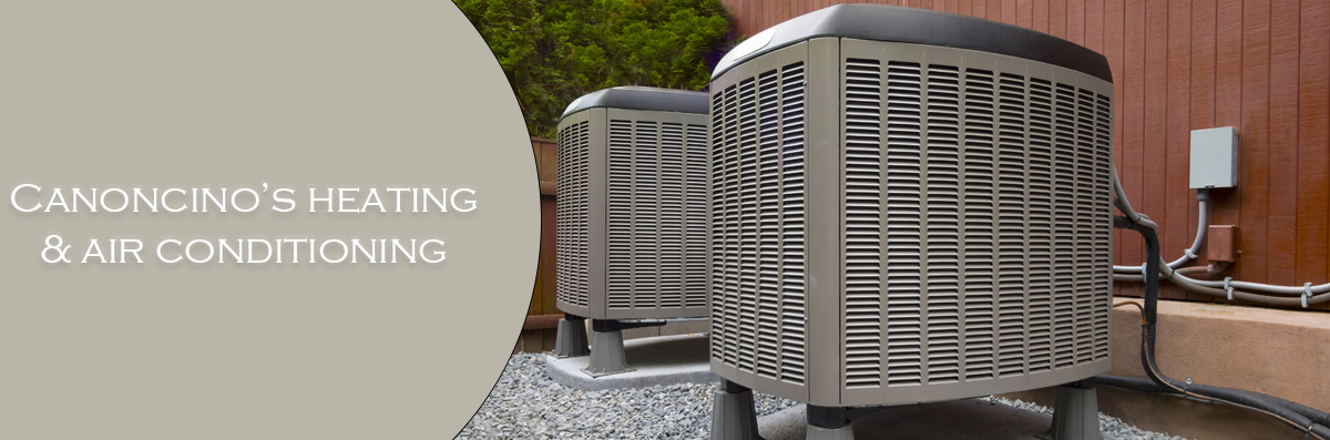 Canonico's Heating & Air Conditioning offers HVAC Installation in Santa Rosa, CA