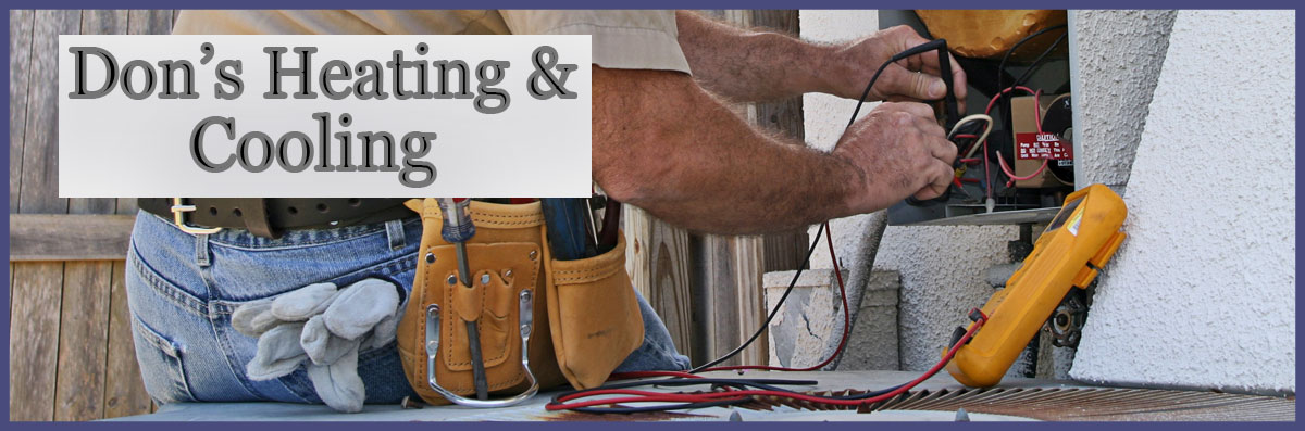 Don's Heating & Cooling Offers HVAC Repair in Rancho Cordova, CA