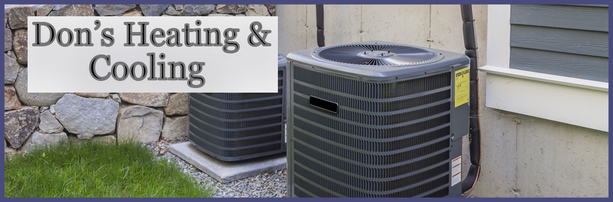 Don's Heating & Cooling Offers Air Conditioning in Rancho Cordova, CA