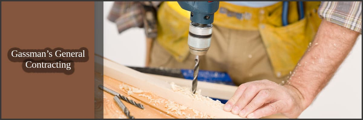 Gassman's General Contracting Offers Handyman Services in