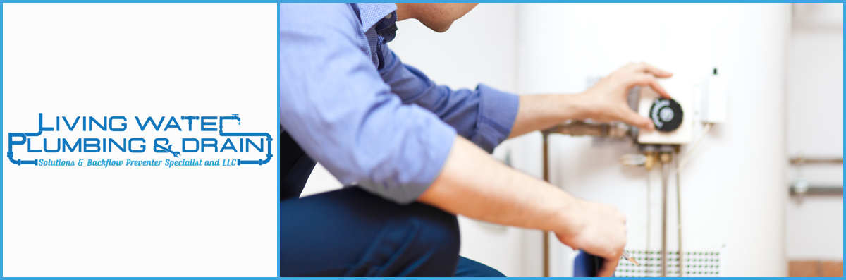 Living Water Plumbing and Drain Solutions LLC. Offers Water Heater Services in Baton Rouge, LA