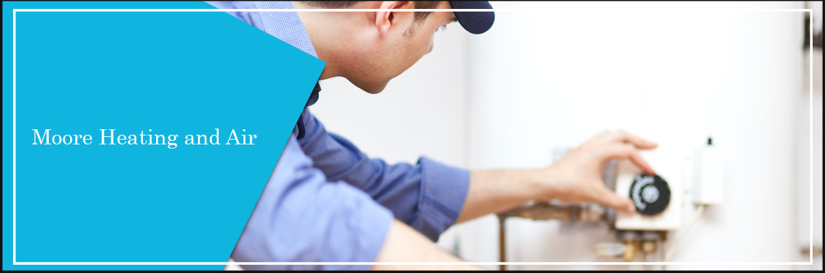 Moore Heating and Air Services Water Heaters in Crescent City, CA