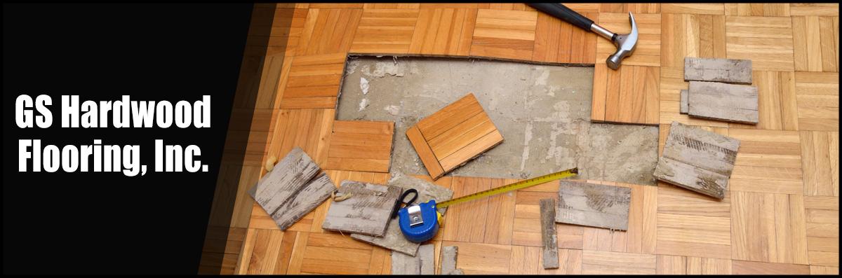 GS Hardwood Flooring, Inc  Does Floor Repair in Milford, MA