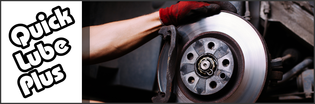 Quick Lube Plus Offers Brake Services in Kingman, AZ
