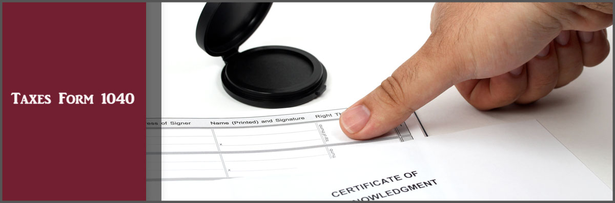 Taxes Form 1040 Offers Notary Services in Mesa, AZ