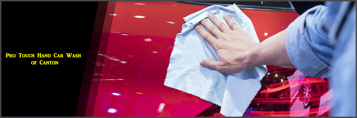 Pro Touch Hand Car Wash of Canton Offers Car Detailing Service in Canton, GA