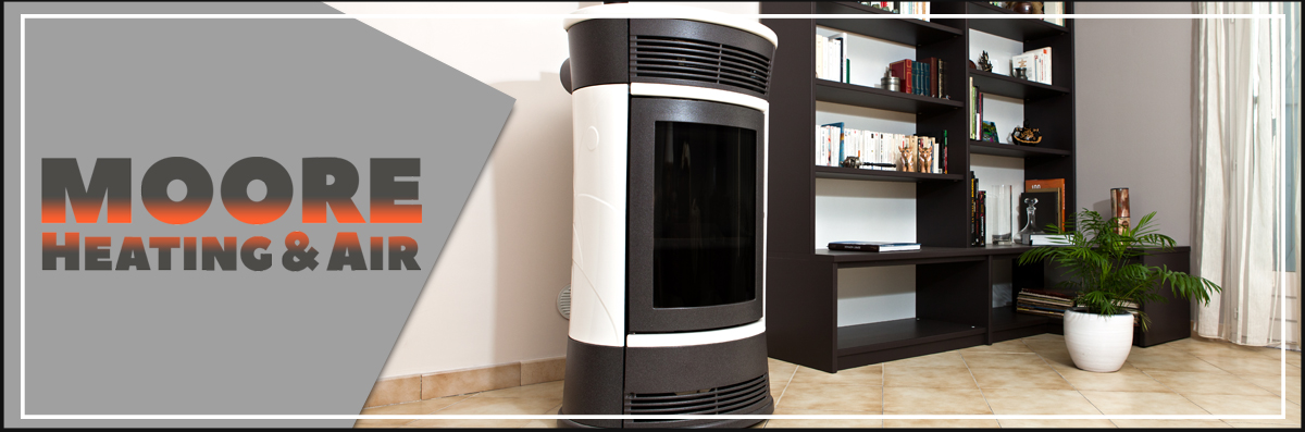 Moore Heating and Air Offers Pellet Stoves in Crescent City, CA
