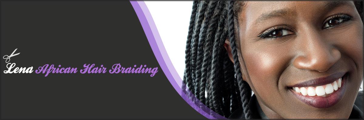 Lena African Hair Braiding Is An African Braiding Salon In
