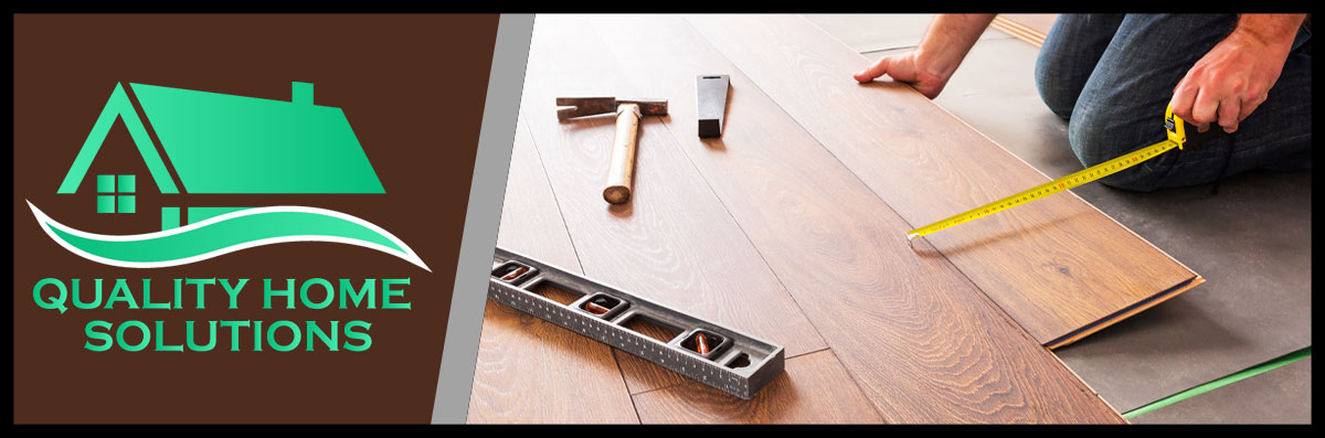 Quality Home Solutions Offers Flooring Installation in Haysville, KS