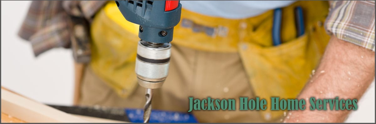 Jackson Hole Home Services Offers Handyman Services in Idaho Falls, ID