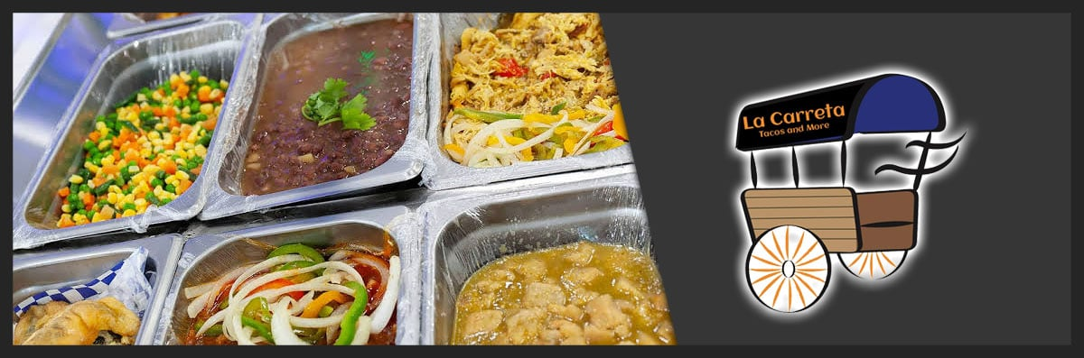 La Carreta Tacos and More Offers Mexican Food Catering in