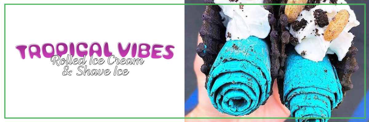 Tropical Vibes Rolled Ice Cream & Shave Ice Offers Rolled Ice Cream in Key West, FL