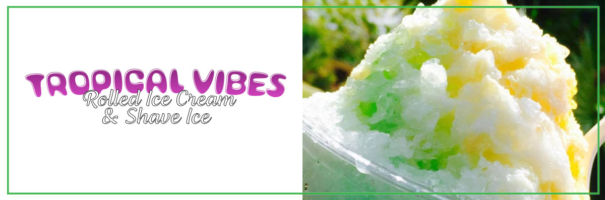 Tropical Vibes Rolled Ice Cream & Shave Ice Offers Hawaiian Shaved Ice in Key West, FL