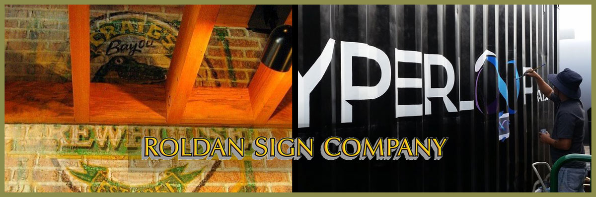 Roldan Sign Company Does Hand Painted Signs in Los Angeles, CA
