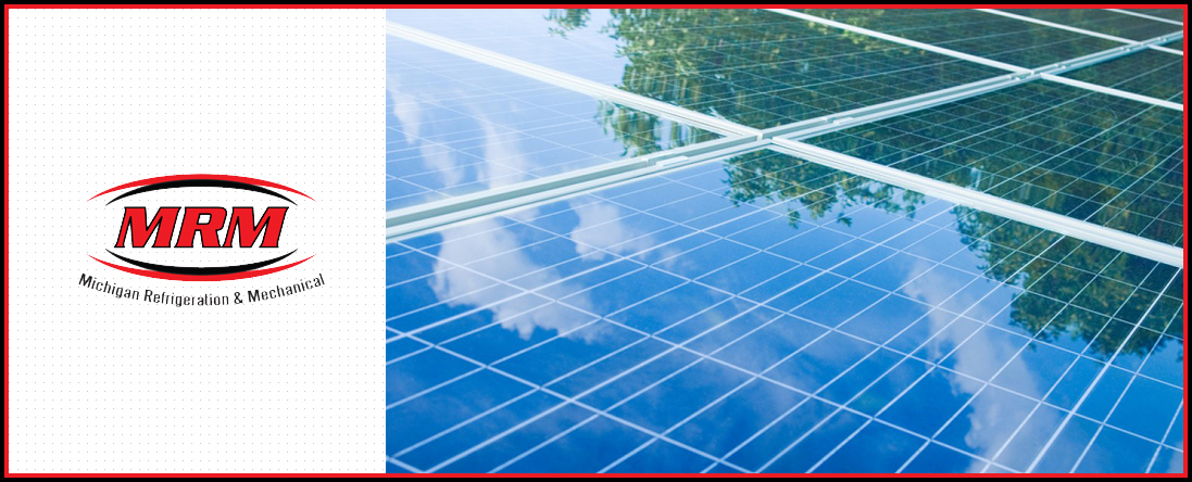 Michigan Refrigeration & Mechanical Offers Renewable Energy Services in Rockford, MI