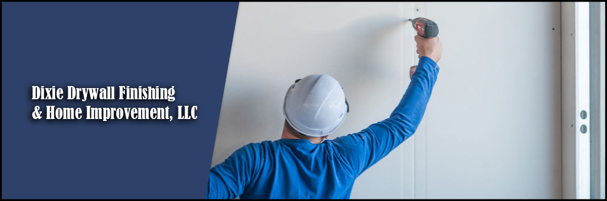 Dixie Drywall Finishing & Home Improvement, LLC Does Drywall Installation in Russellville, AL