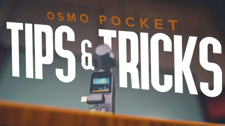 Top 10 Osmo Pocket Tips and Tricks to Film Better Footage Banner Image