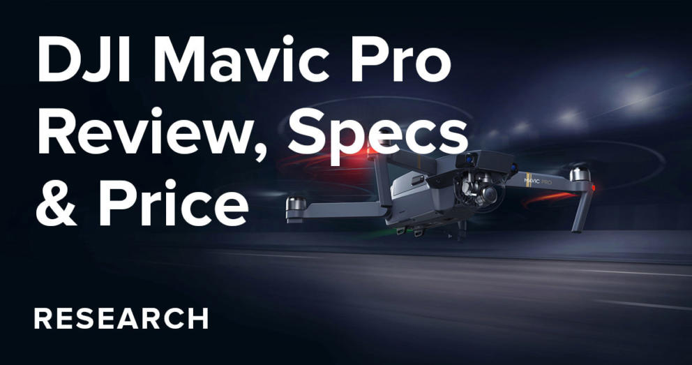 DJI Mavic Pro Review, Specs & Price Banner Image