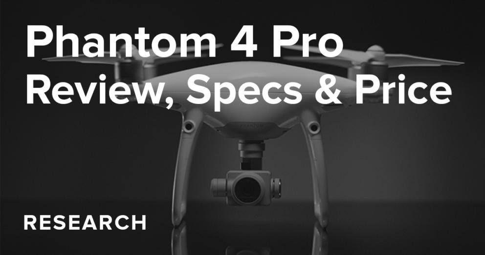Phantom 4 Pro Review, Specs & Price Banner Image