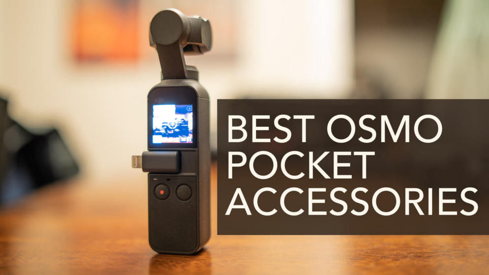Top 11 Osmo Pocket Accessories Banner Image