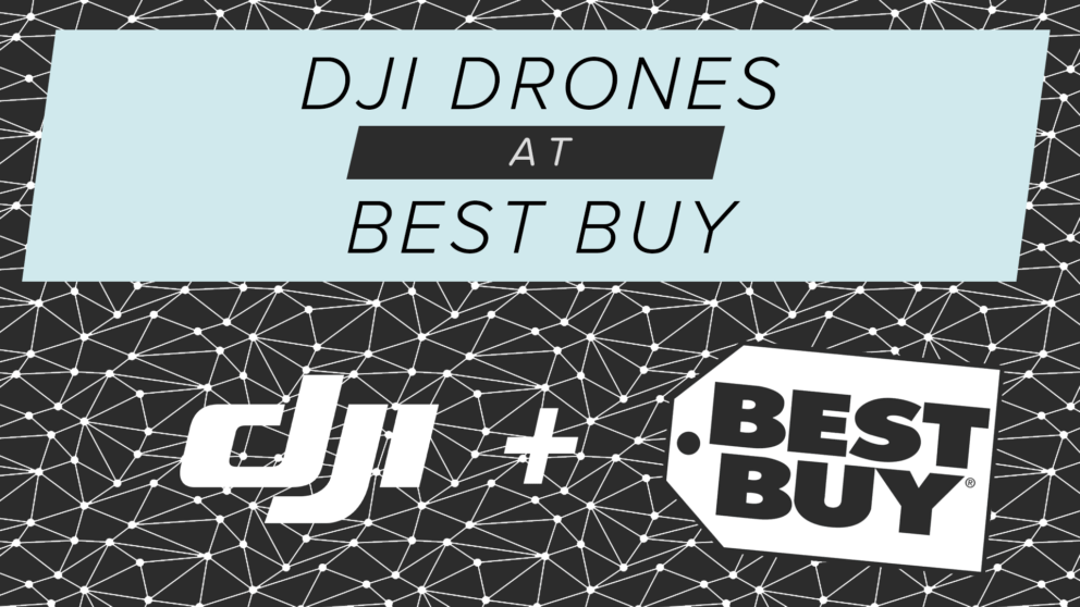 Buying a DJI drone at Best Buy Banner Image