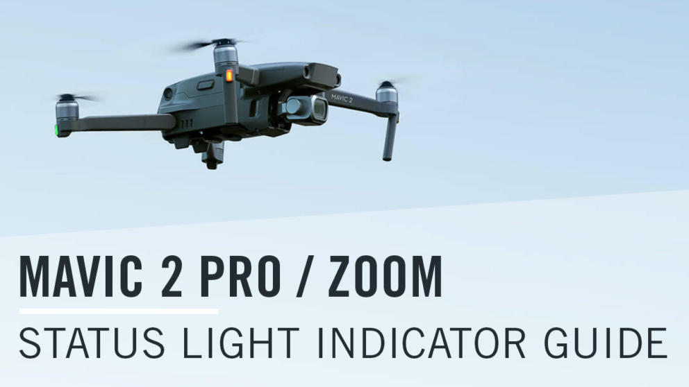 Mavic 2 Pro / Zoom Status Light Indicator Meanings Guide Banner Image