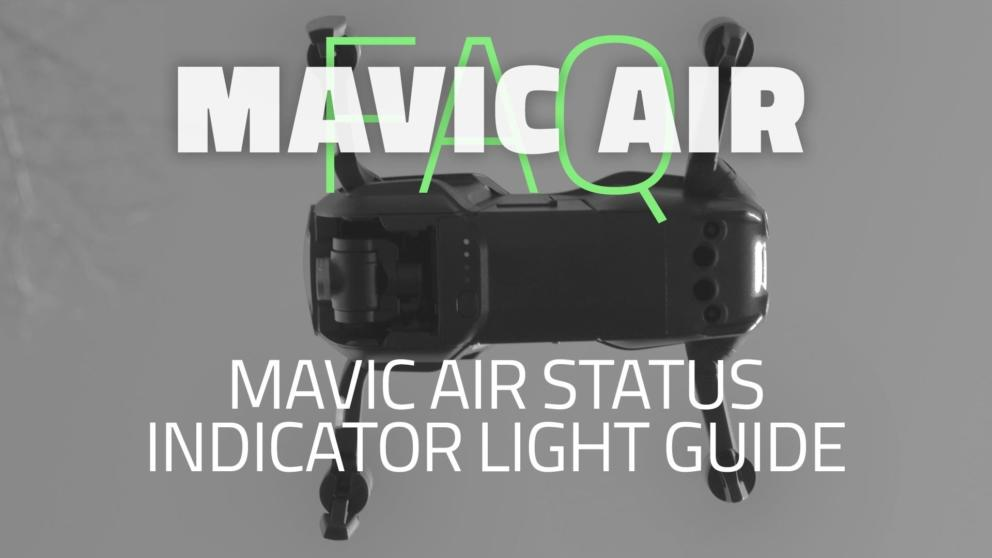 Mavic Air Status Indicator Light Guide Banner Image