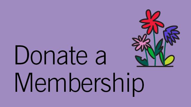 Donate a Membership