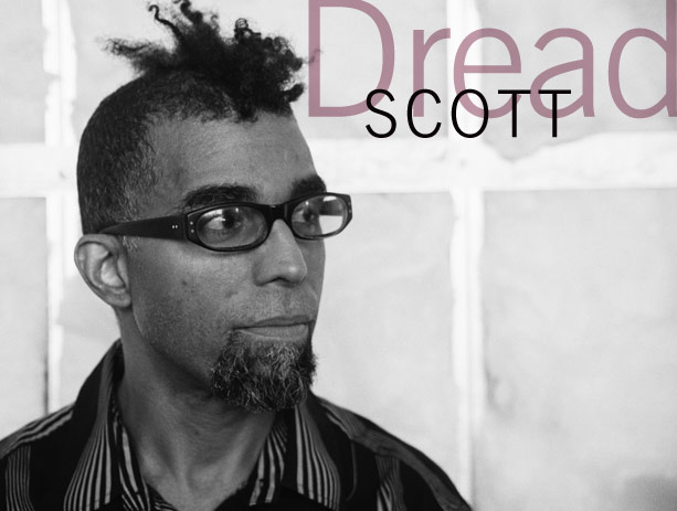 Dread Scott
