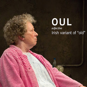"""OUL adjective Irish variant of """"old"""""""