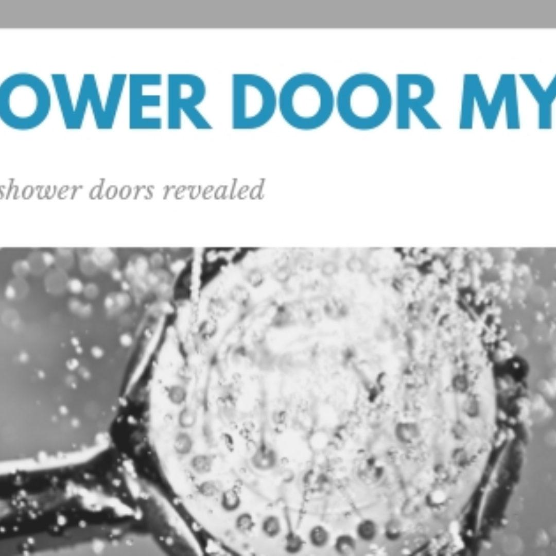 5 Shower Door Myths
