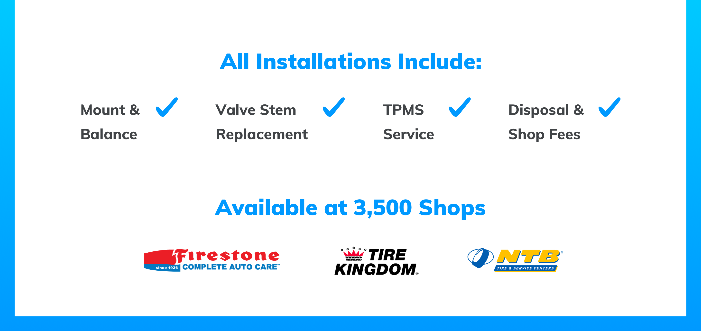All installations include: Installation, Mount/Balance, TPMS and Disposal
