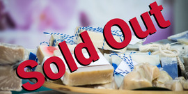 Milk Soap Workshop Sold Out