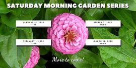 Saturday Morning Garden Series Tinker Nature Park Event