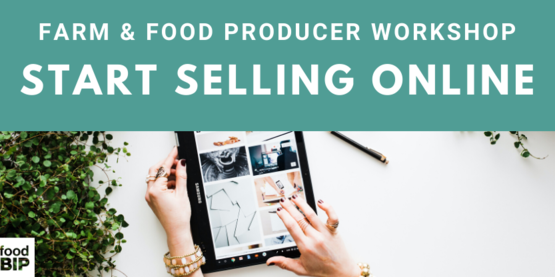 Farm and food producer workshop, start selling online. tablet with images on screen and hand