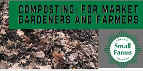 Composting for Market Gardeners and Farmers