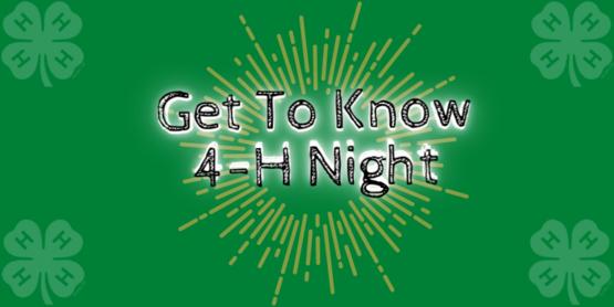 Get To Know 4-H Night