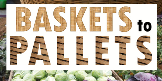 Baskets to pallets