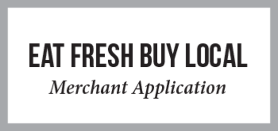 EAT FRESH BUY LOCAL - Merchant Application