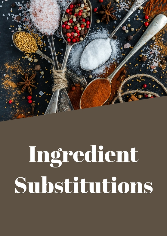Ingredients Substitutions
